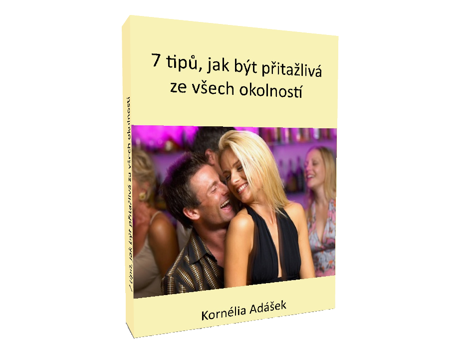 Jak být přítažlivá - Kornélia Adásek