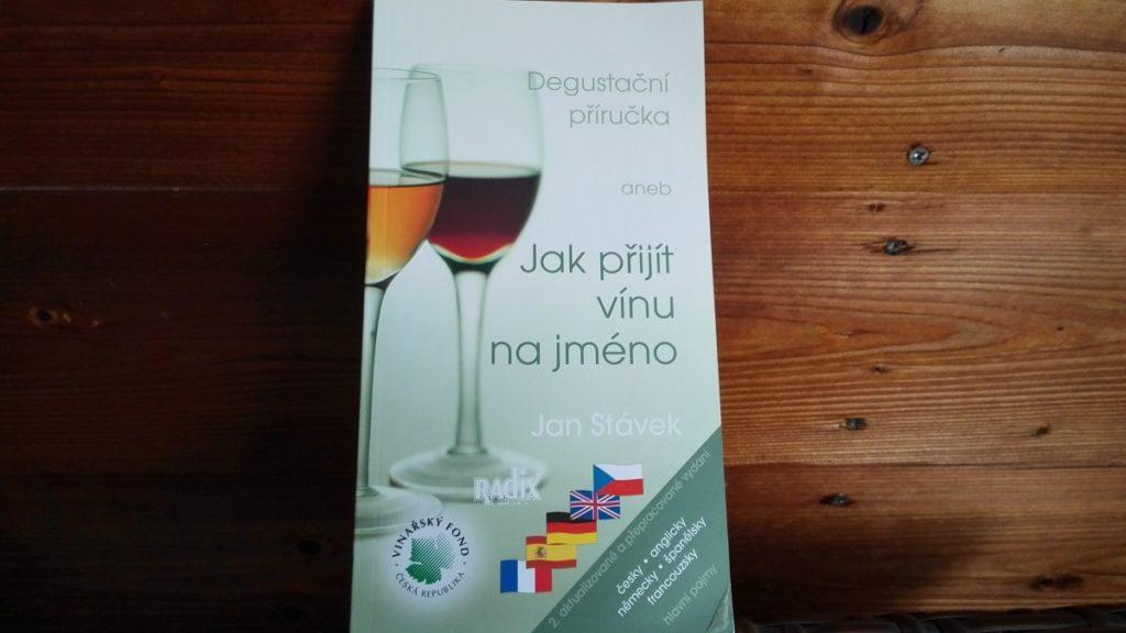 Degustační příručka aneb Jak přijít vínu na jméno